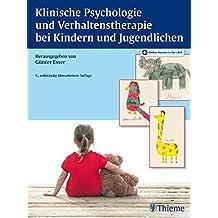 Klinische Psychologie und Verhaltenstherapie bei Kindern und Jugendlichen