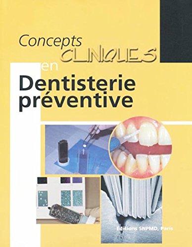 Comcepts clinique en dentisterie prventive