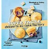 Desserts au cake factory - super facile