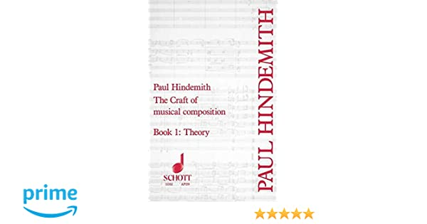 Book One Craft of Musical Composition Theory