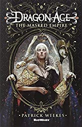 Dragon Age: Masked Empire (Dragon Age 4) by Patrick Weekes (2014-04-17)