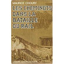 Les cheminots dans la bataille du rail