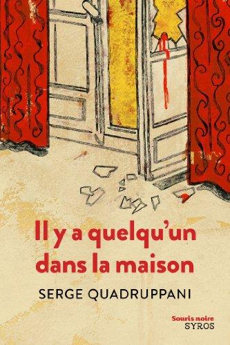 Il y a quelqu'un dans la maison (Souris noire) par Serge Quadruppani