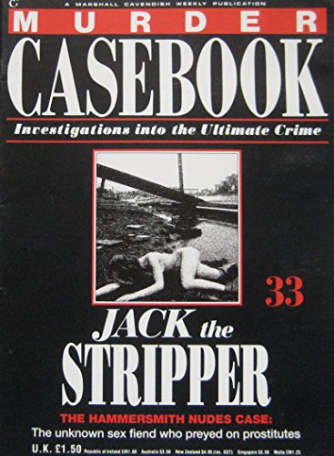 Jack The Stripper: The Hammersmith Nudes Case