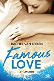 Lincoln: Famous Love, T1