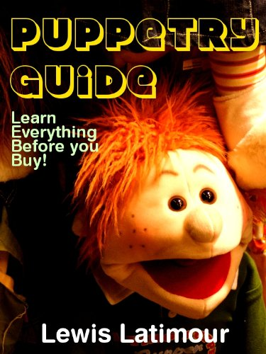 Puppetry Guide - Learn Everything Before you Buy! (English Edition) (Paper Bag Puppet)