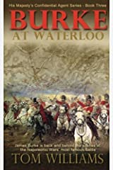 Burke at Waterloo (His Majesty's Confidential Agent ) (Volume 3) by Tom Williams (2015-05-12) Mass Market Paperback