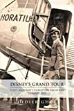 Image de Disney's Grand Tour: Walt and Roy's European Vacation, Summer 1935 (English Edit