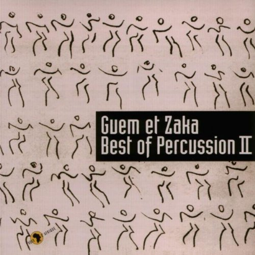 Best of Percussion II by Guem and Zaka (2001-11-05)