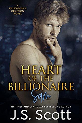 Heart Of The Billionaire (The Billionaire's Obsession, Book 2) (Js Scott Bbw)