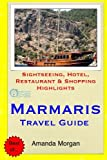 Marmaris Travel Guide: Sightseeing, Hotel, Restaurant & Shopping Highlights