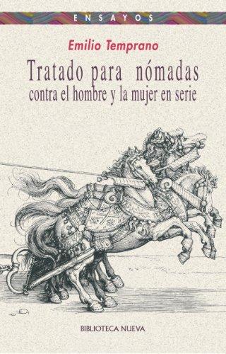 TRATADO PARA NÓMADAS (Ensayo nº 68) por Emilio Temprano