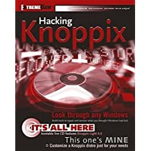 Hacking Knoppix (ExtremeTech) by Scott Granneman (2006-01-04)