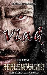 Vlad: Der erste Seelenfänger