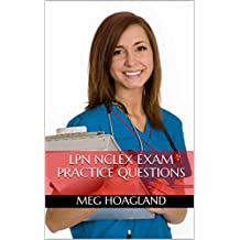 LPN NCLEX Review Book 2017: LPN Entrance Exam Study Guide Practice Questions (English Edition)