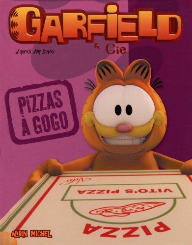 Garfield & Cie : Pizzas à gogo