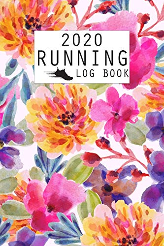 2020 Running Log Book: The Complete 365 Day Runner's Day by Day Log 2020 Monthly Calendar Planner   Race Bucket List   Race Record   Daily and Weekly ... Book Diary   Run Workouts Journal Notebook