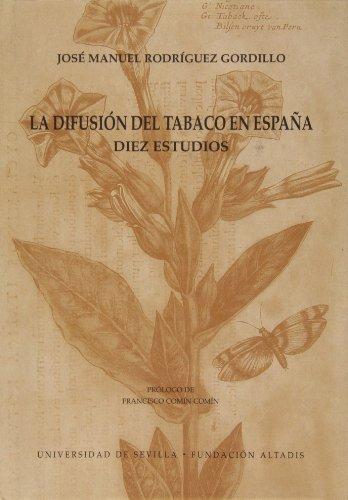 Descargar Libro La difusión del tabaco en España: Diez estudios (Ediciones Especiales) de José Manuel Rodríguez Gordillo