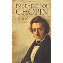 Alfred Cortot: In Search Of Chopin