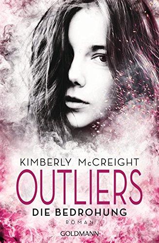 Outliers - Gefährliche Bestimmung. Die Bedrohung: Die Outliers-Reihe 2 - Roman