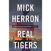 Real Tigers: Jackson Lamb Thriller 3 by Mick Herron (2016-02-11)