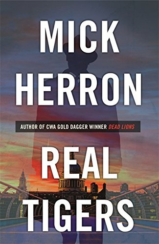 real-tigers-jackson-lamb-thriller-3-by-mick-herron-2016-02-11