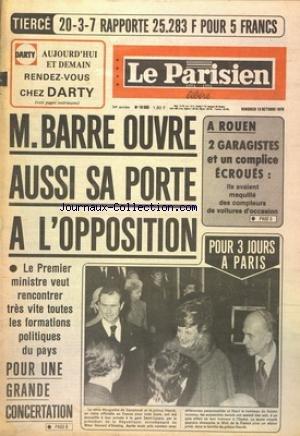 PARISIEN LIBERE [No 10593] du 13/10/1978 - BARRE OUVRE AUSSI SA PORTE A L'OPPOSITION - A ROUEN 2 GARAGISTES ET UN COMPLICE ECROUES - LA REINE MARGRETHE DE DANEMARK A PARIS
