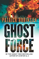 Ghost Force by Patrick Robinson (2006-06-01)