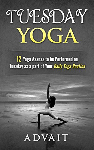 Tuesday Yoga: 12 Yoga Asanas to be Performed on Tuesday as a ...