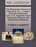 City Messenger Service of Hollywood, Inc. v. Capitol Records Distributing Corp. U.S. Supreme Court Transcript of Record with Supporting Pleadings