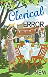 A Clerical Error (The Yellow Cottage Book 3) by J. New