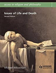 Issues of Life and Death (Access To Religion and Philosophy) by Michael Wilcockson (2009-02-27)
