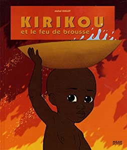 """Afficher """"Kirikou et le feu de brousse"""""""