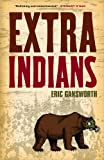 Extra Indians (English Edition)
