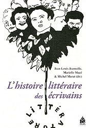 L'histoire littéraire des écrivains