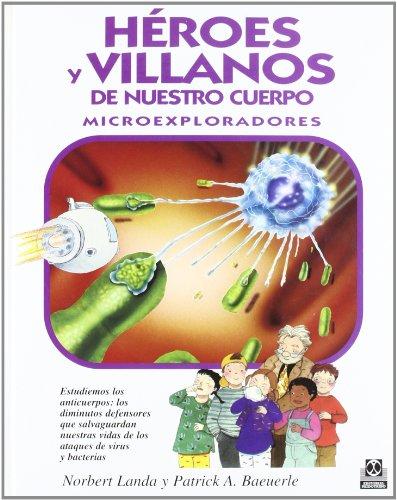 Heroes Y Villanos De Nuestro Cuerpo (Salud Personal) por Landa/baeuerle