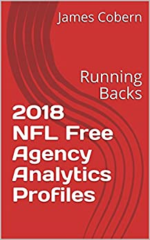 2018 NFL Free Agency Analytics Profiles: Running Backs Epub Descargar