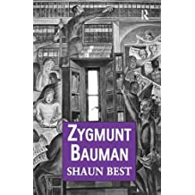 Zygmunt Bauman: Why Good People do Bad Things (Public Intellectuals and the Sociology of Knowledge)