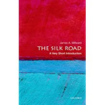The Silk Road: A Very Short Introduction (Very Short Introductions) (English Edition)