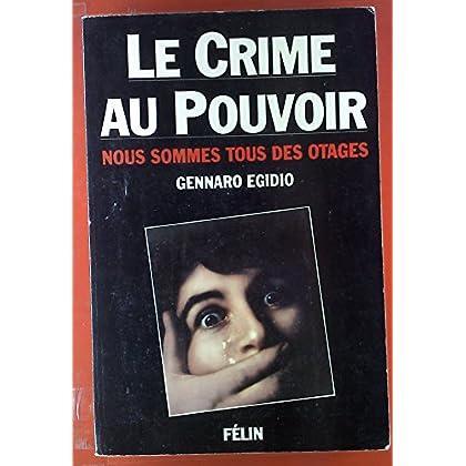 Le crime au pouvoir