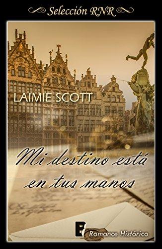 Mi destino en tus manos par  Laimie Scott