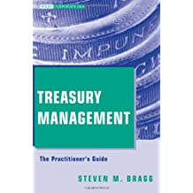 Treasury Management: The Practitioner′s Guide