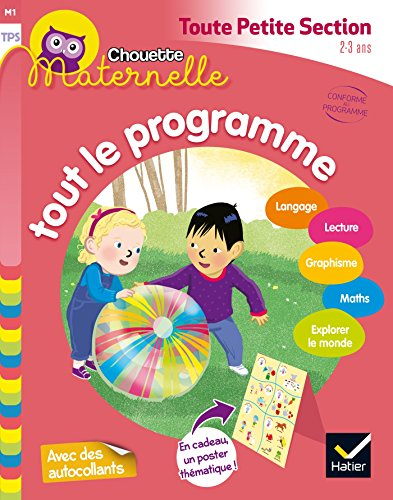 Chouette maternelle Tout le programme TPS par Florence Doutremepuich