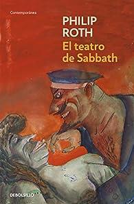El teatro de Sabbath par Philip Roth