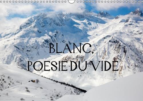 BLANC, POESIE DU VIDE 2019: Blanc-silence, solitude, secret. La neige qui derobe les couleurs et les formes et nous rend des espaces infinis. par Laurence LE GOFFIC (LawrenZ)