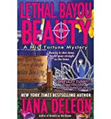 [(Lethal Bayou Beauty)] [by: Jana DeLeon]