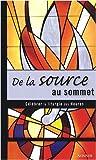 De la source au sommet - Célébrations des Heures autour de l'eucharistie