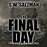 The Final Day: The Full 24 Hours