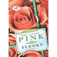 Will Shortz Presents the Little Pink Book of Sudoku: Easy to Hard Puzzles