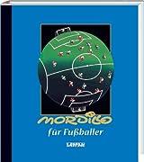 Mordillo für Fußballer